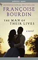 The Man of Their Lives: A Novel