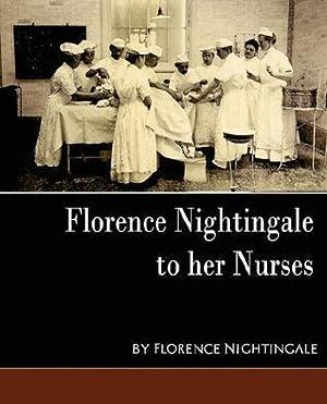 [PDF] ✑ Florence Nightingale to Her Nurses ✪ Florence Nightingale – Submitalink.info