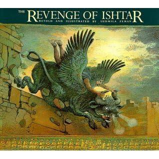 The Revenge of Ishtar by Ludmila Zeman