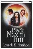 Black Moon Inn  (Anita Blake, Vampire Hunter, #7-8)
