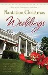 Plantation Christmas Weddings (Romancing America)