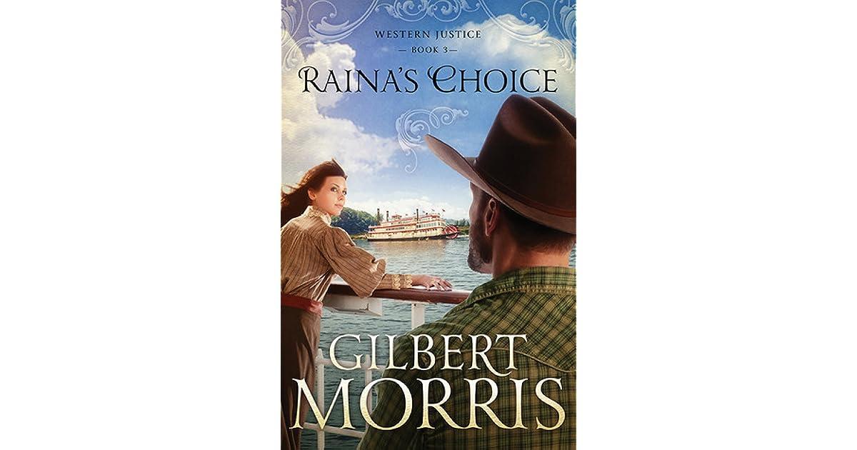 Rainas Choice Western Justice 3 By Gilbert Morris