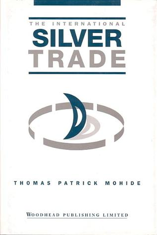 The International Silver Trade