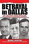 Betrayal in Dallas by Mark North