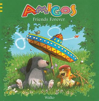 Amigos: Friends Forever
