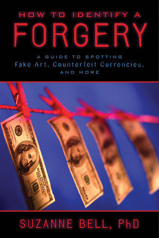 How-to-Identify-a-Forgery-A-Guide-to-Spotting-Fake-Art-Counterfeit-Currencies-and-More