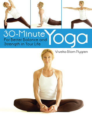 30-Minute Yoga - For Better Balance and Strength in Your Life