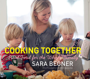 Cooking Together  Real Food for the