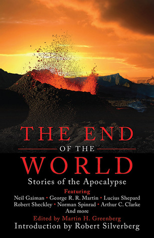 The End of the World by Martin Harry Greenberg