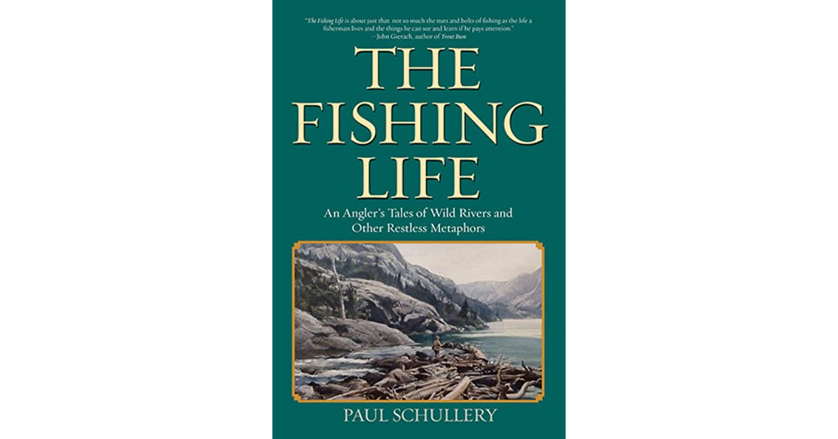 The Fishing Life: Quirky Tales of Angling Adventures, Mishaps, and
