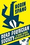 Dead Politician Society (Clare Vengel Undercover, #1)