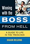 Winning with the Boss from Hell: A Survival Guide