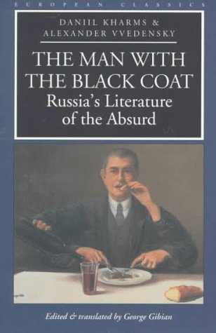 The Man with the Black Coat: Russia's Literature of the Absurd