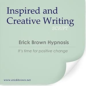 Inspired and Creative Writing (Hypnosis and Subliminal)