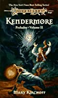 Kendermore (Dragonlance: Preludes, #2)
