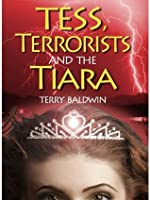 Tess, Terrorists and the Tiara