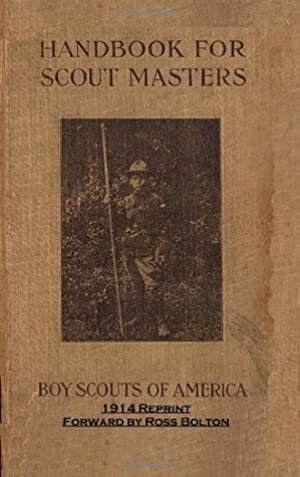 [PDF / Epub] ☉ Handbook For Scout Masters 1914 Reprint Author Ross Bolton – Submitalink.info