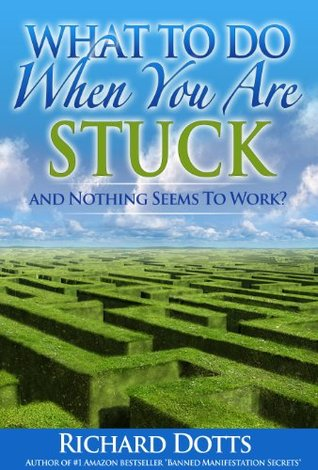 What To Do When You Are Stuck and Nothing Seems to Work?