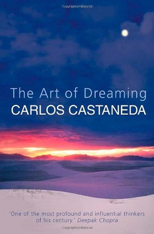 The Art of Dreaming by Carlos Castaneda