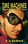 Time Machines Repaired While-U-Wait (Spider Webb, #1)
