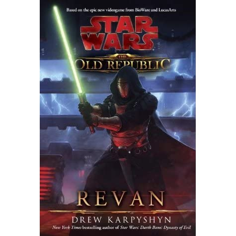 Revan Star Wars The Old Republic 1 By Drew Karpyshyn