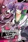 Highschool of the Dead, Vol. 5 (Highschool of the Dead, #5)