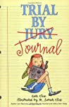 Trial by Journal