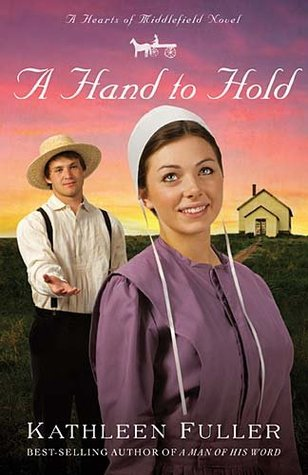 A Hand to Hold by Kathleen Fuller