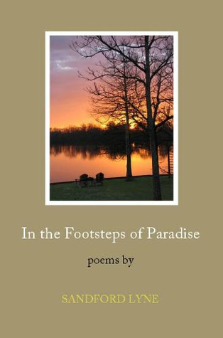 In the Footsteps of Paradise by Sandford Lyne