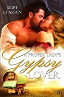 A Proper Lady's Gypsy Lover (Gypsy Lovers)