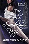 The Earl's Scandalous Wife (Marriage by Scandal, #4)