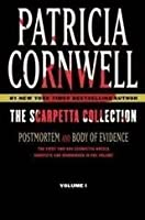 The Scarpetta Collection Volume I: Postmortem and Body of Evidence