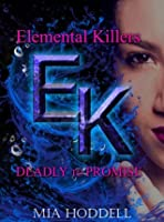 Deadly to Promise (Elemental Killers 2)