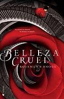 Belleza cruel (Cruel Beauty Universe, #1)