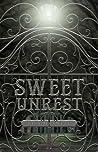Sweet Unrest (Sweet Unrest #1)
