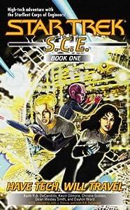 Have Tech, Will Travel (Starfleet Corps of Engineers, #1)