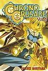 Chrono Crusade, Vol. 5 (Chrono Crusade, #5)