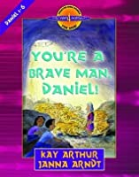 You're a Brave Man, Daniel! (Discover 4 Yourself® Inductive Bible Studies for Kids)