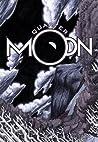 Quarter Moon: Silence (Quarter Moon, #1)