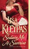 Seduce Me at Sunrise (The Hathaways, #2)