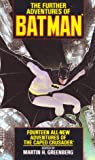 The Further Adventures of Batman by Martin H. Greenberg