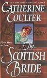 The Scottish Bride (Brides, #6)