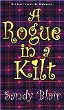 A Rogue In A Kilt (Castle Blackstone, #2)