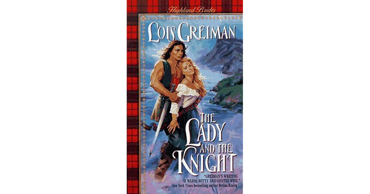 The Lady And The Knight Highland Brides 4 By Lois Greiman