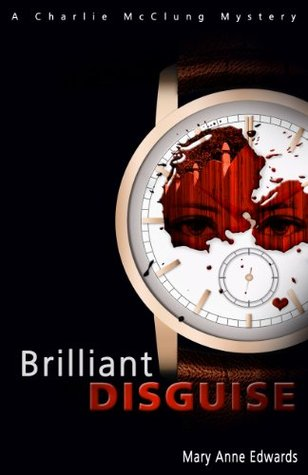 Brilliant Disguise (The Charlie McClung Mysteries, #1)