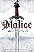 Malice (The Faithful & the Fallen, #1)