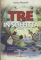 Tre in Soffitta