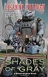Shades of Gray (Sholan Alliance, #8)