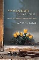 Broken Body, Healing Spirit: Lectio Divina and Living with Illness