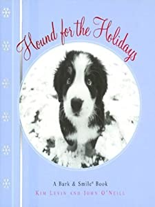 Hound for the Holidays: A Bark and Smile Book (Bark & Smile Book)